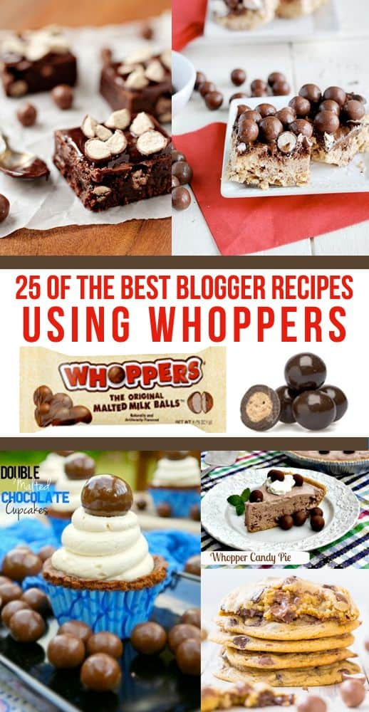 25 of the best tried and true recipes using WHOPPERS! #whoppers #halloweencandy #maltballs #lftorecipes