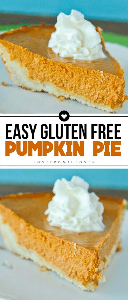 Easy Gluten Free Pumpkin Pie #pumpkinpie #glutenfreepumpkinpie #thanksgivingdesserts #glutenfreethanksgiving