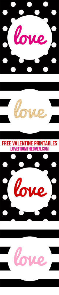 Free Valentine Printables by Love From The Oven