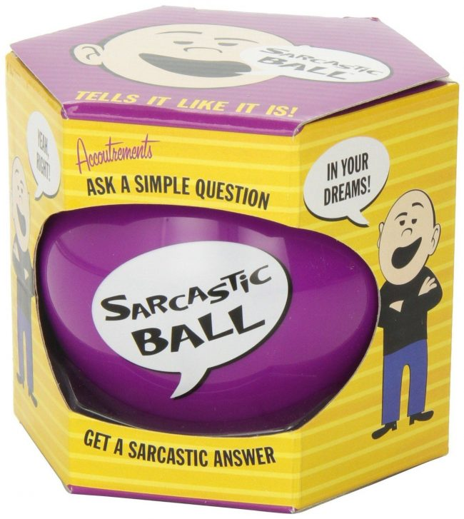 Sarcastic Ball Great For A White Elephant Gift Idea