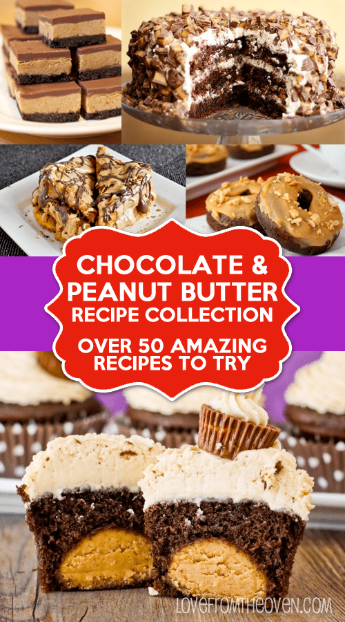 Over 50 amazing chocolate and peanut butter recipes you need to try!