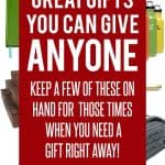 Gifts You Can Give Anyone