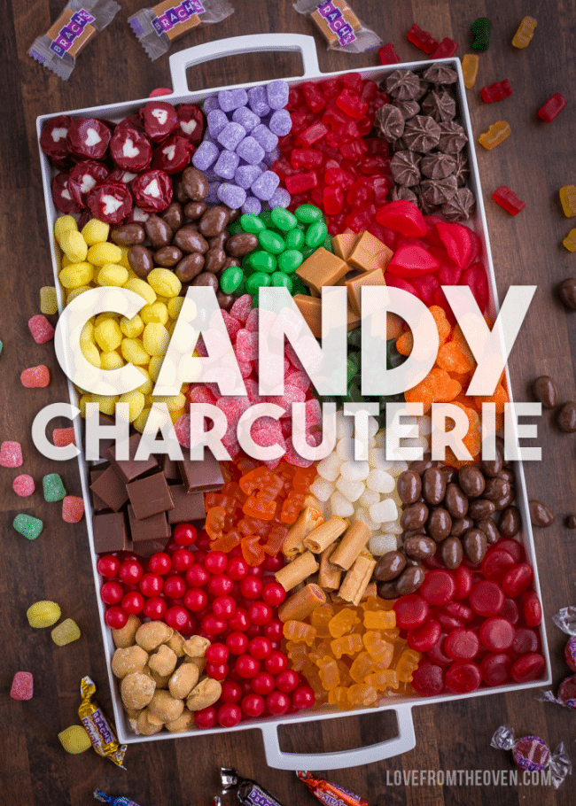 Candy Charcuterie By Love From The Oven