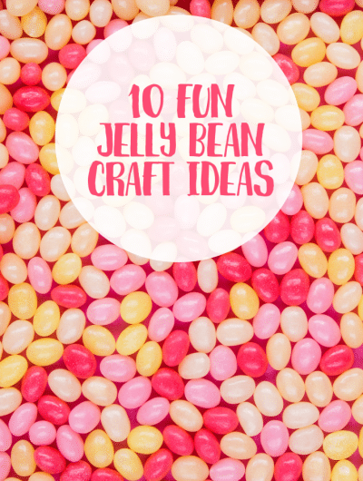 10 Fun Jelly Bean Craft Ideas