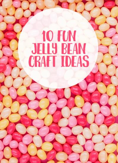 10 Fun Jelly Bean Craft Ideas