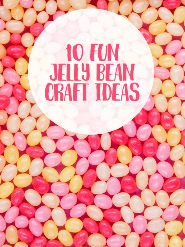 Jelly Bean Craft Ideas