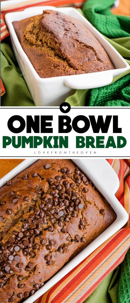 Easy One Bowl Pumpkin Bread Recipe