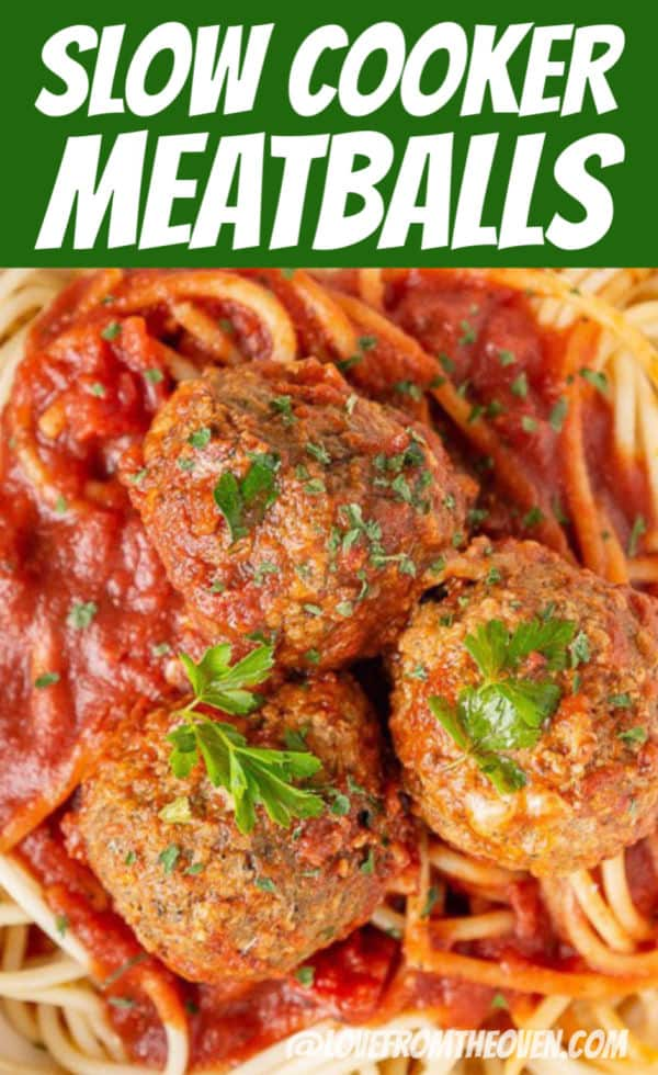 Slow Cooker Meatballs in tomato sauce on top of spaghetti noodles