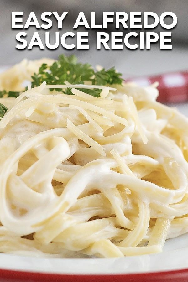 Easy Alfredo Sauce Recipe