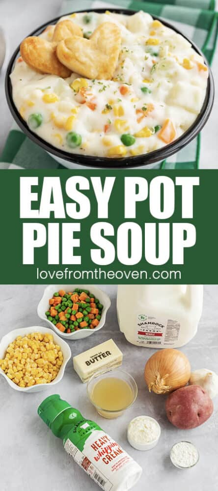 Photos of pot pie soup and ingredients