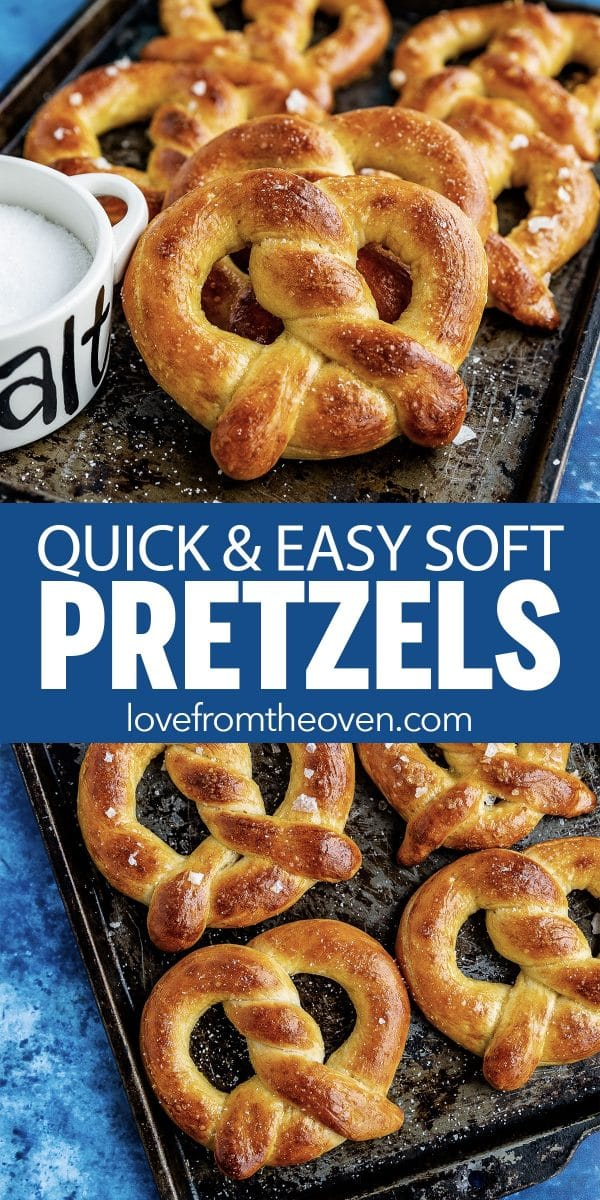 Easy Homemade Pretzels • Love From The Oven