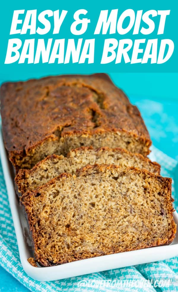 Simple Banana Bread that is easy to make, delicious and moist.