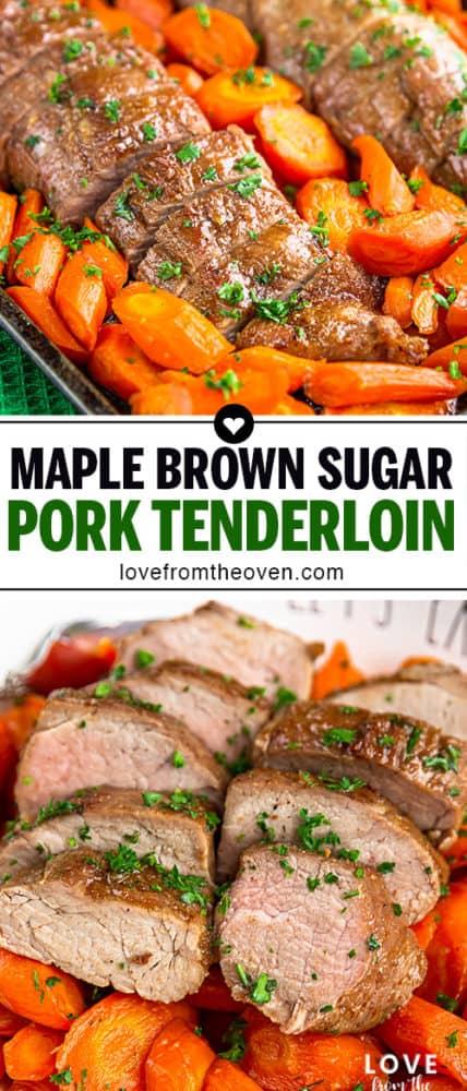 Several photos of maple brown sugar pork tenderloin