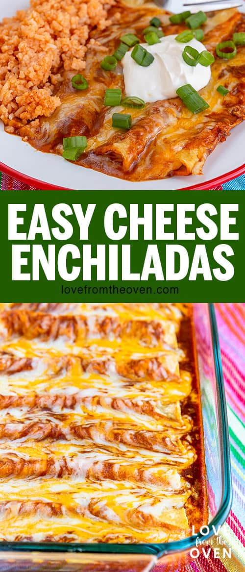 Several photos of easy cheese enchiladas