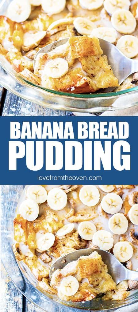 photos of banana bread pudding