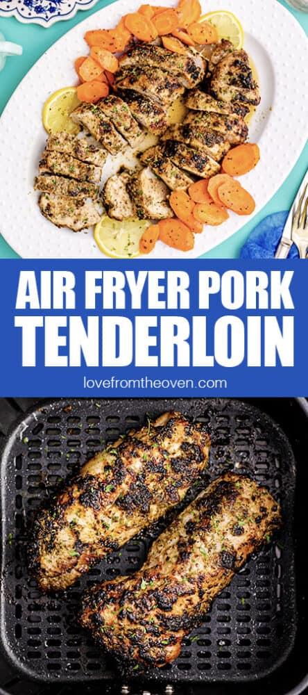 pork tenderloin in an air fryer and on a plate